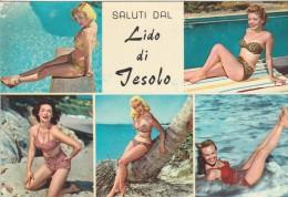 VENEZIA - LIDO DI JESOLO - SALUTI DA..... - PIN UP - Venezia