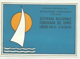 SETTIMANA NAZIONALE FERROVIARIA DEL TEMPO LIBERO 1975 F.G. NON VIAGGIATA - Events