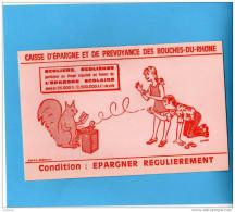 BUVARD-Caisse D´épargne Et De Prévoyance Des B Du R--épargne Scolaire--années 50 - Bank & Insurance