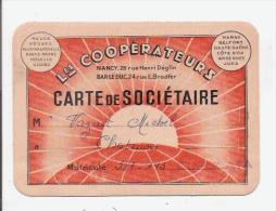 CARTE DE SOCIETAIRE ANCIENNE LES COOPERATEURS SIEGE NANCY ET BAR LE DUC - Cartes