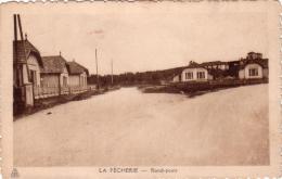 ALTE AK  LA PECHERIE / Frankreich  - Rond Point - Ca. 1920 - Frankreich