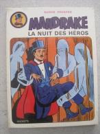MANDRAKE LA NUIT DES HEROS BANDE POURPRE   EDITION 1974 - Mandrake