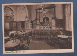 CP CENTRAL HOTEL BERLIN - BAR - CIRCULEE EN 1932 - WERDET RUNDFUNKTEILNEHMER - Mitte