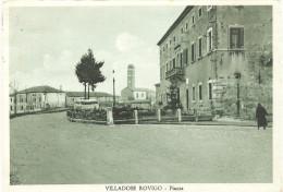 VILLADOSE ROVIGO - PIAZZA - F. GRANDA NON LUCIDA - VIAGGIATA 1956 - (rif. H94) - Rovigo