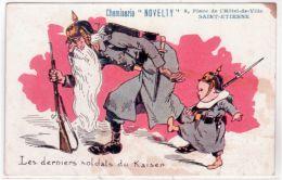 Les Derniers Soldats Du Kaiser- C P A Avec PUB Pour La Chemiserie NOVELTY à St Etienne -colorisé - Humour