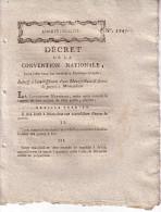 CONVENTION NATIONALE - DECRET 24-7-1793 - TARN ET GARONNE - RELATIF A L'ETABLISSEMENT D'UNE MANUFACTUR D'ARMES DE GUERRE - Decreti & Leggi