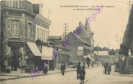 02. SAINT QUENTIN . La Rue De Cambrai . Le Bazard CUVILLIER  .  CPA Animée . - Saint Quentin