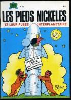 Les Pieds-Nickelés Et Leur Fusée Interplanétaire. N° 40. SPE 1982 - Pieds Nickelés, Les
