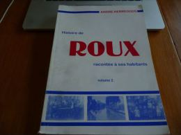 CB6 Rare Histoire de Roux Tome 2 A Herregods Histoire Charbonnages Nombreuses photos