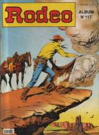 RODEO Album  N° 117  ( 488 489 490 ) BE SEMIC 06-1992 - Rodeo