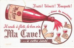 """BUVARD """" MA CAVE """" Fruité ! Velouté ! Bouqueté ! - Buvards, Protège-cahiers Illustrés"""