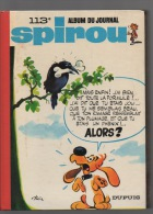 SPIROU -Album N° 113 - Édition DUPUIS - Spirou Et Fantasio