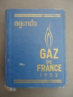 AGENDA - GAZ De FRANCE  - 1953 - Publicités - Livres, BD, Revues