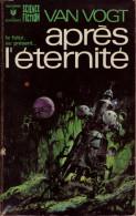 Alfred E. VAN VOGT Après L'éternité Marabout SF N°403 (1972) - Marabout SF