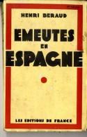 EMEUTES EN ESPAGNE  HENRI BERAUD  1931  -  272 PAGES - Historia