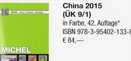 Michel CHINA Katalog 2015 Neu 84€ Ostasien Band 9 Teil I Stamps Chine Macao Hongkong Taiwan Tibet ISBN 978-3-95402-133-8 - Cina (Hong Kong)