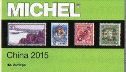 CHINA MICHEL Katalog 2015 New 84€ Asia Book 9 Part 1 Chine Macao Hong Kong Republik Taiwan Tibet Stamp Catalogue Of CINA - Pin's & Anstecknadeln