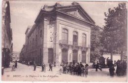 73- BREST - Le Théâtre Et La Rue D'Aiguillon -ed. Grand Bazar - Brest