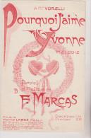 (BM4)pourquoi  J'aime Yvonne , Paroles Et Musique : F MARCAS - Partitions Musicales Anciennes