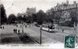 76 LE HAVRE ++ Place De La Bourse Et Sous-Préfecture ++ - Le Havre