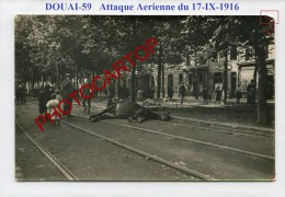 Attaque Aerienne-17-9-16-Cadavre-Cheval-DOUAI-CARTE PHOTO Allemande-Guerre 14-18-1 WK-France-59- - Douai