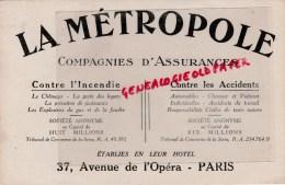 75 - PARIS - BUVARD LA METROPOLE- ASSURANCES- 37 AVENUE DE L' OPERA - Bank & Insurance