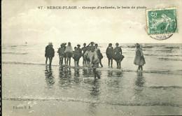 62-498 - PAS DE CALAIS - BERCK-PLAGE - Groupe D' Enfants, Le Bain De Pieds - Berck