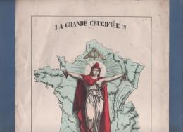 AFFICHE ? LA GRANDE CRUCIFIEE !!! - LE MARTYR IMMORTALISE ! - 1870 71 - ALLEGORIE DE MARIANNE - Posters