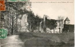 18. Le Chatelet. Les Ruines Du Vieux Chateau - France