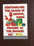 CARTOLINA AVIS  1958 -1988 -  FONDAZIONE SEZIONE AVIS DI ADRIA - Salute
