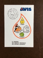 CARTOLINA AVIS DONATORI DI SANGUE - 45 ANN. FONDAZIONE BOLOGNA -  VIAGGIATA CON ANNULLO SPECIALE - Salute
