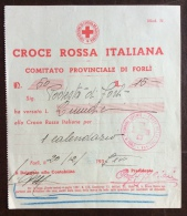 CRI -  COMITATO PROVINCIALE DI FORLI´ - RICEVUTA QUOTE SOCIALI  ANNO 1937 - L.15 - Croce Rossa