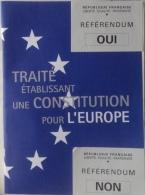 Brochure Traité Constitution Pour L'Europe - 192 Pages Avec Bulletin De Vote - Autres Collections