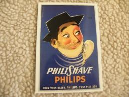 A297. CPM.  PHILISHAVE PHILIPS. Pour Vous Raser,PHILIPS,c'est Plus Sûr. ERIC. Beau Plan . Non écrite - Publicité