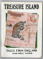 LIVRE EN ANGLAIS    TREASURE ISLAND   1932      TALES FROM ENGLAND      EDITEUR HENRI DIDIER - Enfants