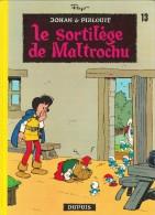 """Peyo - Johan Et Pirlouit  N° 13 - """" Le Sortilège De Maltrochu """" - Éditions Dupuis - ( 1983 ) . - Johan Et Pirlouit"""