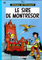 Peyo - Johan Et Pirlouit N° 8 - Le Sire De Montrésor - Éditions Dupuis - ( 1989 ) . - Johan Et Pirlouit