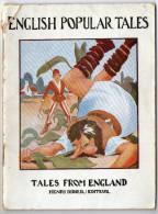 LIVRE EN ANGLAIS    ENGLISH POPULAR TALES  1934      TALES FROM ENGLAND    EDITEUR  HENRI DIDIER - Enfants