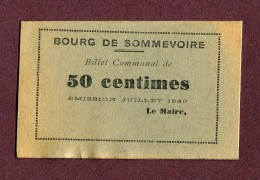 BOURG DE SOMMEVOIRE  : BILLET COMMUNAL De 50 CENTIMES ( JUILLET 1940 ) - Notgeld