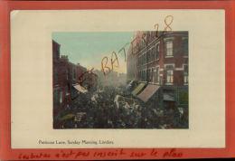 CPA   LITHO 1905 ANGLETERRE LONDRES  Petticat Lane Sunday Morning,  LONDON Juin 2015 Div 113 - Altri