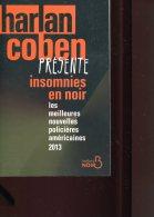 Harlan Coben Presente Insomnies En Noir Anthologie Ed Belfond - Unclassified