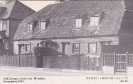 WEMBLEY - OLD COTTAGES, EAST LANE. REPRINT - London Suburbs