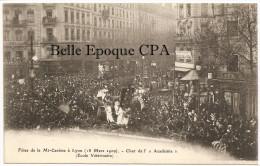 69 - LYON 1909 - Fêtes De La Mi-Carême - Char De L'Académie - École Vétérinaire ++++ Sans éditeur ++++ RARE - Other