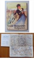 """Brochure """"Guide Badgastein Hofgastein"""" Con Piantina. - Europa"""