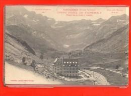 - GAVARNIE C/ Luz Saint Sauveur - Grand Hôtel Du Vignemale -Tennis Et Golf - Gavarnie