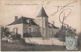 LA TOUR DE TRAVERZAY (VIENNE) XV E SIECLE  1907 - Autres Communes