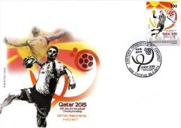 "Macedonia / 2015 / FDC / World Man`s Handball Championship ""QATAR 2015"" - Macedonia"