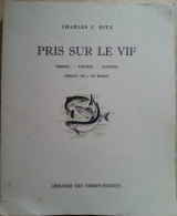 PRIS SUR LE VIF - Ombres Truites Saumons ... Et La Mouche Art Et Technique - Ch. C. RITZ + Carte Signée Ch. Ritz - Chasse/Pêche