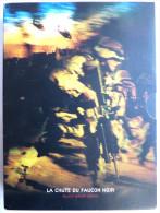LA CHUTE DU FAUCON NOIR Edition Triple 3 DVD - Version COLLECTOR - BLACK HAWK DOWN - Ridley Scott - Histoire