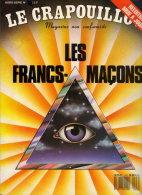 LE CRAPOUILLOU N° HORS SERIE SUR LES FRANCS MACONS - Boeken, Tijdschriften, Stripverhalen